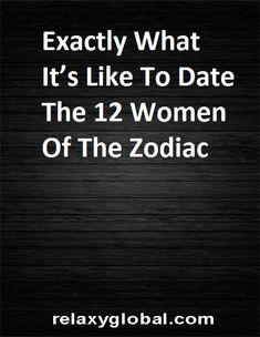 Exactly What It's Like To Date The 12 Women Of The Zodiac #Aries #Cancer #Libra #Taurus #Leo #Scorpio #Aquarius #Gemini #Virgo #Sagittarius #Pisces #zodiac #astrology #horoscope #zodiacsigns