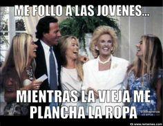 planchar Memes, Movie Posters, Frases, Pranks, Julio Iglesias, Reunions, Haha, Film Poster, Meme