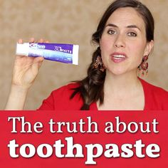What everyone should know about #toothpaste from http://MamaNatural.com