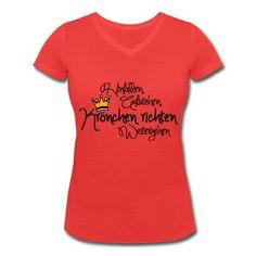 Krönchen richten, weitergehen Frauen T-Shirt mit V-Ausschnitt | Spreadshirt | ID: 27375743