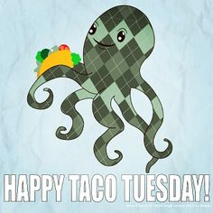 Want to taco 'bout an awesome print shop? Happy Taco Tuesday! #TacoTuesday #WeeklyShenanigans