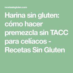 Harina sin gluten: cómo hacer premezcla sin TACC para celíacos - Recetas Sin Gluten Waffles, Chocolate, Gluten Free Desserts, Easy Recipes, Lifehacks, Cookies, Waffle, Chocolates, Brown