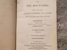 Letters from the Mountains being the real correspondence of a lady between the years 1773 and 1807