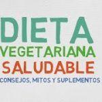 DIETA VEGETARIANA EQUILIBRADA Y SALUDABLE
