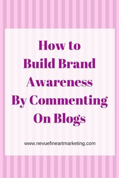 How to Build Brand Awareness By Commenting on Blogs - Are you readt for today's blogging challenge? Let's build brand awareness by commenting on other blogs.