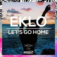 Eklo - Let's Go Home by High On Music on SoundCloud