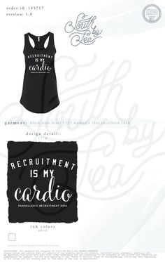 Recruitment is my Cardio | Panhellenic Recruitment | National Panhellenic Conference | Quotes | South by Sea | Greek Tee Shirts | Greek Tank Tops | Custom Apparel Design | Custom Greek Apparel | Sorority Tee Shirts | Sorority Tanks | Sorority Shirt Designs