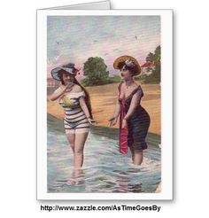 """A greeting card with a vintage illustration of two young women in old-fashioned bathing attire wading into the water at the beach.  The card says, """"Friends like you never go out of style."""""""