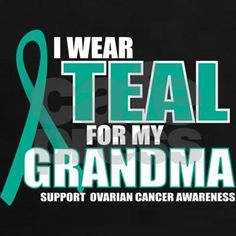 OC: Teal For Grandma Tee