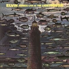 Live at the Lighthouse, Vol. 1 - Elvin Jones | Songs, Reviews, Credits | AllMusic