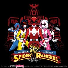 Spider-Man T-Shirt by PrimePremne. Show everyone that you are a fan of Spider-Man and Spider-Gwen with this Power Rangers parody t-shirt. Marvel Heroes, Marvel Avengers, Marvel Comics, Comic Book Characters, Marvel Characters, Comic Books, Gi Joe, Chicano, Go Go Power Rangers