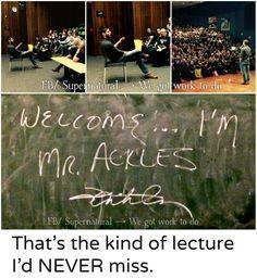 Professor Ackles!
