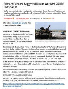 Primary Evidence Suggests Ukraine War Cost 25,000 Lives so Far Mar 13 2015  http://russia-insider.com/en/2015/03/13/4468