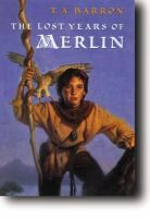 If you liked: Harry Potter LINKcat Catalog › Details for: The lost years of Merlin / A young boy who has no identity nor memory of his past washes ashore on the coast of Wales and finds his true name after a series of fantastic adventures.