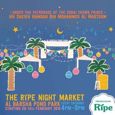 The Ripe Night Market at Al Barsha Pond Park, Dubai, every Saturday from 4-9pm. Join us for shopping and food at this great community event. #ripenightmarket #ripemarket #communityeventdubai