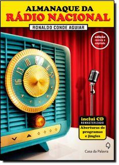 Almanaque Rádio Nacional - Inclui CD