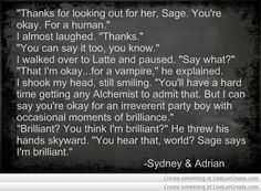 Bloodlines quotes | Adrian and Sydney | Adrian, darling, you are brilliant <3