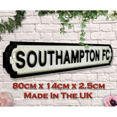 Southampton Fc Gifts Football Signs Brighton & Hove Albion, Brighton And Hove, Fc Southampton, Manchester United Old Trafford, Carrow Road, Football Signs, Millwall, Goodison Park