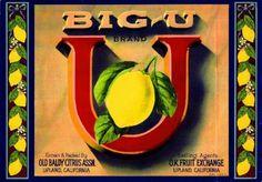 Upland CA, Big-U Brand fruit crate label