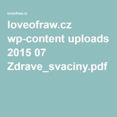 loveofraw.cz wp-content uploads 2015 07 Zdrave_svaciny.pdf