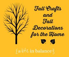 Fall Crafts and Fall Decor for the Home