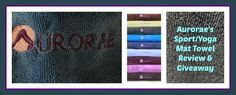 Itzybellababy: Aurorae's Sport/Yoga Mat Towel Review & Giveaway