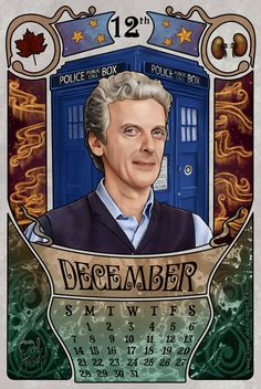 December month for the doctor who 2014 calendar with Peter Capaldi as the doctor. 12th Doctor by boop-boop.deviantart.com on @deviantART