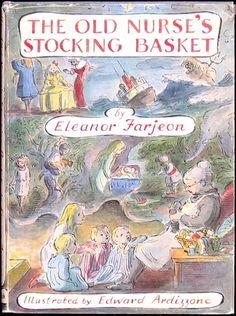 The Old Nurse's Stocking Basket by Eleanor Farjeon, illustrations by Edward Ardizzone