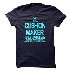 I Am A Cushion Maker - #sweatshirt for women #sweater pillow. GUARANTEE => https://www.sunfrog.com/LifeStyle/I-Am-A-Cushion-Maker-52951191-Guys.html?68278