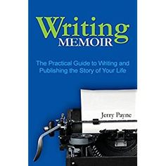 #BookReview of #WritingMemoir from #ReadersFavorite - https://readersfavorite.com/book-review/writing-memoir  Reviewed by Carla Trueheart for Readers' Favorite  In a short amount of space, Writing Memoir: The Practical Guide to Writing and Publishing the Story of Your Life educates the aspiring memoir writer on every aspect of book construction, including pitches, themes, writing techniques and publishing. Author Jerry Payne does not sugarcoat the facts of book publishing, but holds the…