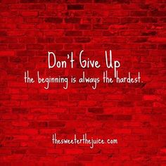 Don't give up?