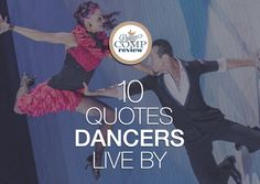No one can understand a dancer, like another dancer. Here are 10 quotes dancers live by, that will motivate and make you feel understood.