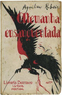 Alemanha ensanguentada, Aquilino Ribeiro, Livraria Bertrand, design Roberto Araújo, 1934