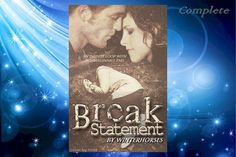 Break Statement by winterhorses ( ~ Complete « TwiFanfictionRecs Twilight Story, Fanfiction, It Hurts, How To Become, Break Free, This Or That Questions, Reading, Infinite, Repeat