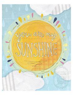 You are my sunshine 8x10 Print
