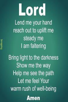 Lord, please bring light into the darkness Prayer Scriptures, Bible Prayers, Prayer Quotes, Bible Verses Quotes, Faith Quotes, Spiritual Prayers, Just Pray, Inspirational Prayers, Morning Prayers