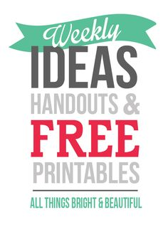 All Things Bright and Beautiful PRINTABLES