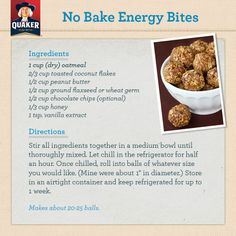 No Bake Energy Bites  Source Facebook  I used  1/2 cup chopped peanuts instead of wheat germ & peanut butter chips instead of chocolate.  A friend said that you could use raisins & cranberries also substitute Maple syrup for the honey