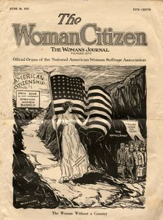 Woman Citizen. June 30, 1917. A periodical for women's suffrage, featuring specifically women's war work during World War I.  Women's Archives Minnie Fisher Cunningham Papers, 1914-1944. University of Houston Libraries, Special Collections (Public Domain).
