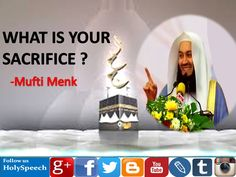 Powerful Lecture About Hajj and Sacrifice | What Is Your Sacrifice | Muf...