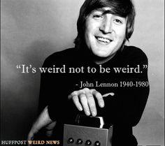 Classic John Lennon.