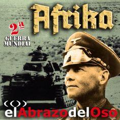 Desde las ardientes arenas del desierto del norte de África, parapetados frente a los Panzer de Erwin Rommel, volvemos en #ElAbrazodelOso a la Segunda Guerra Mundial.