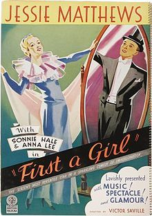 First a Girl. UK. (Remade into 1982 American musical comedy Victor Victoria.) Jessie Matthews, Sonnie Hale, Anna Lee, Griffith Jones. Direced by Victor Saville. 1935