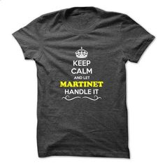 Keep Calm and Let MARTINET Handle it - #appreciation gift #thank you gift