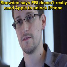 Edward Snowden slammed the FBI on Friday for its claim that only Apple can unlock the San Bernardino shooter's iPhone that the agency is battling over in a. Unlock Iphone, Edward Snowden, Apple, Sayings, Apple Fruit, Lyrics, Word Of Wisdom, Quotations, Apples