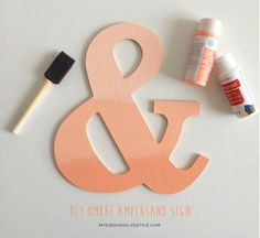 DIY Ombré Ampersand Sign - MEL-My Everyday Lifestyle