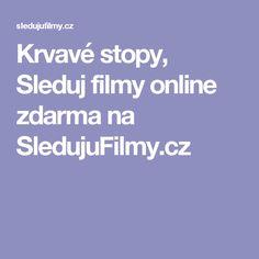 Krvavé stopy, Sleduj filmy online zdarma na SledujuFilmy.cz