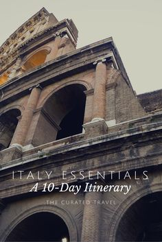 Italy Essentials: A 10-Day Itinerary by The Curated Travel.  Covered cities include Rome, Florence, and Venice. #Italy | #travel