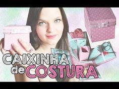 DIY| Caixinha de costura ♥ - YouTube