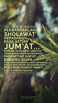 Perbanyak sholawat pada hari Jum'at Prophet Quotes, Pray Quotes, Hadith Quotes, Muslim Quotes, Religious Quotes, Words Quotes, Best Quotes, Islamic Quotes Wallpaper, Islamic Love Quotes